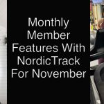 Monthly Member Features With NordicTrack For November | NordicTrack Blog